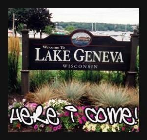 lake geneva here I come!